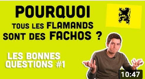Pourquoi tous les Flamands sont des fachos? (vidéo)